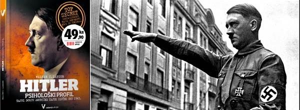 Nova knjiga o velikom DIKTATORU: Psihološka studija, Tko je bio Adolf Hitler?